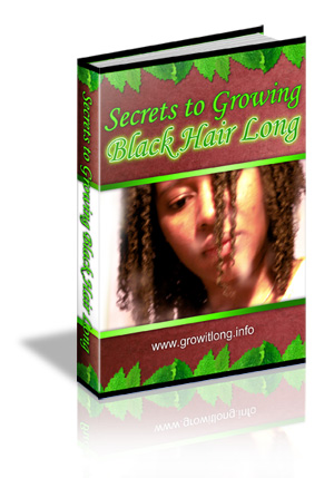 Secrets To Growing Black Hair Long Healthy Hair Faster
